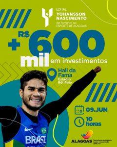 Edital Yohansson Nascimento irá investir mais de R$ 600 mil no fomento ao esporte em Alagoas